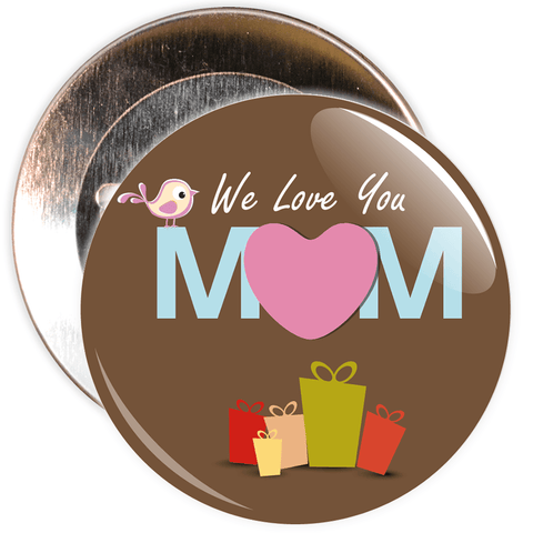 We Love You Mum Mother's Day Badge