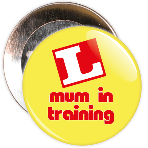 Mum in Training Mother's Day Badge