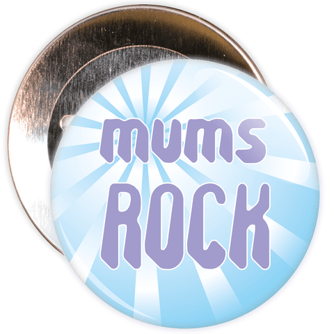 Mums Rock Mother's Day Badge