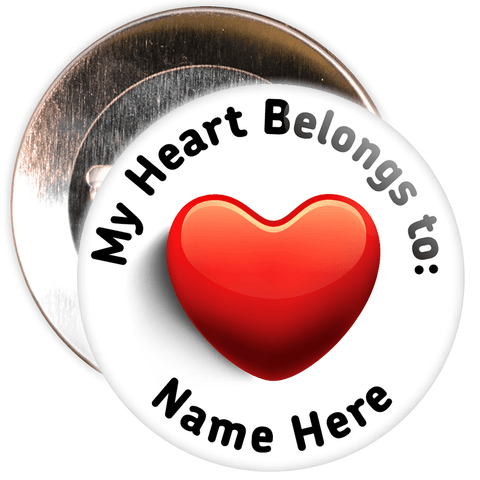 Customisable My Heart Belongs to: Valentine's Day Badge