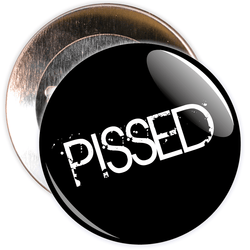 Pissed Badge