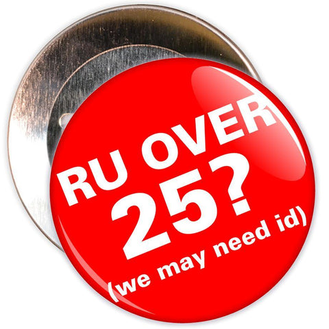 Challenge 25 Badges - R U Over 25?