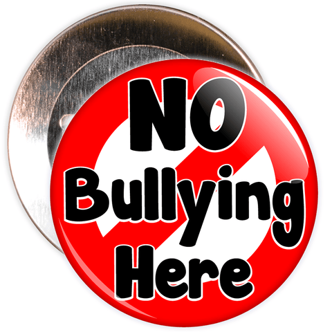 No Bullying Here Badge