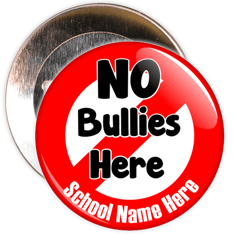No Bullies Here with Custom School Name