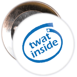 Twat Inside Badge