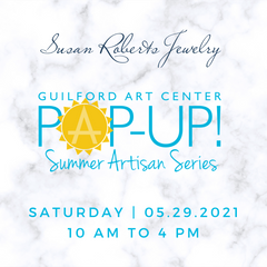 Guilford Art Center Pop-Up!   Saturday, May 29, 2021   10 AM to 4 PM