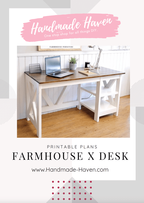 Farmhouse X Desk - Printable Plans