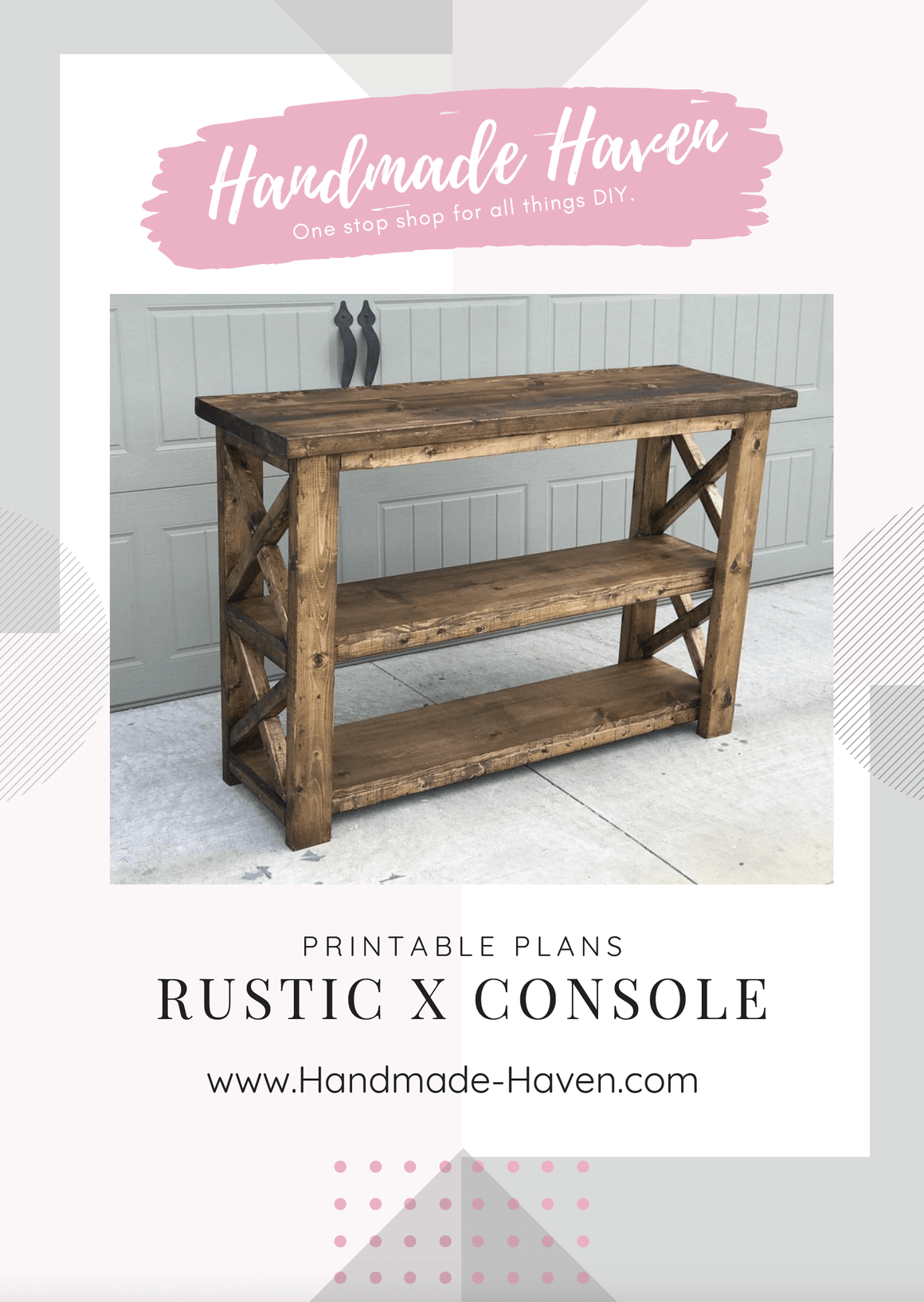 Rustic X Console - Printable Plans