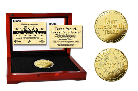"The ""Don't mess with Texas®"" .9999 fine gold coin 
