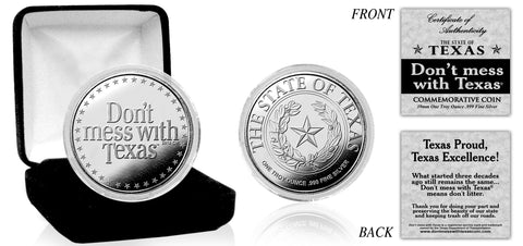 "The Official ""Don't mess with Texas®"" .999 Silver Commemorative Coin"