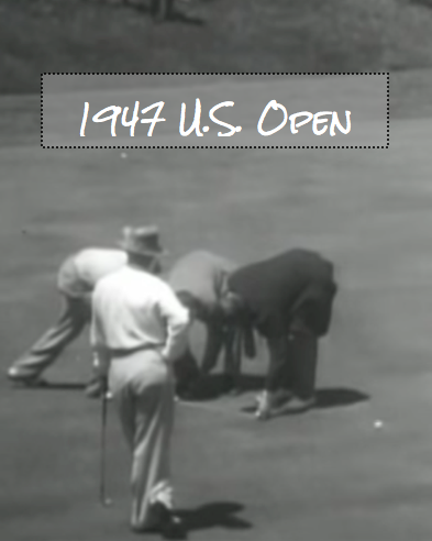 Gamesmenship at 1947 U.S. Open Championship