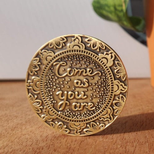 meditation coin come as you are