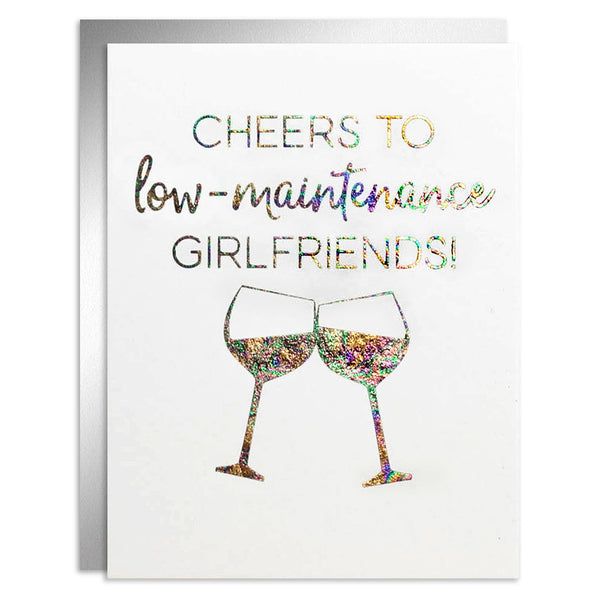 Cheers to Low Maintenance Girlfriends