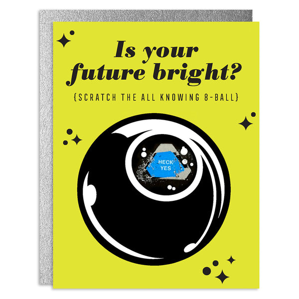 Is Your Future Bright Scratch-Off Greeting Card