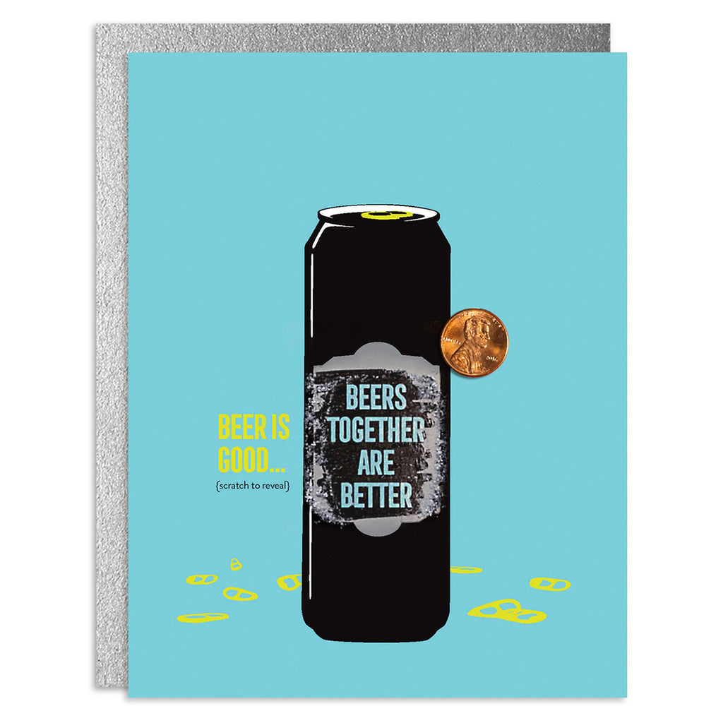 Beer is Good with Friends Scratch-Off Greeting Card