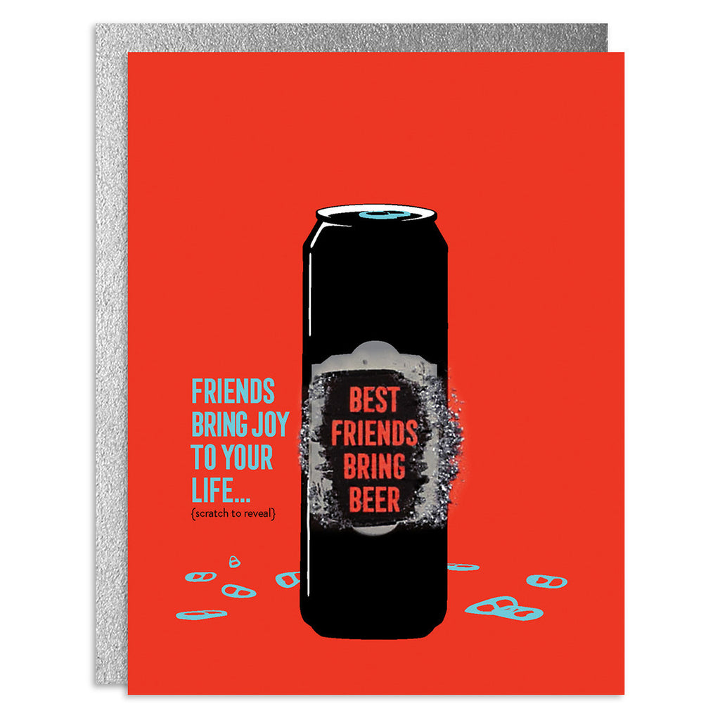 Best Friends Bring Beer Scratch-Off Greeting Card