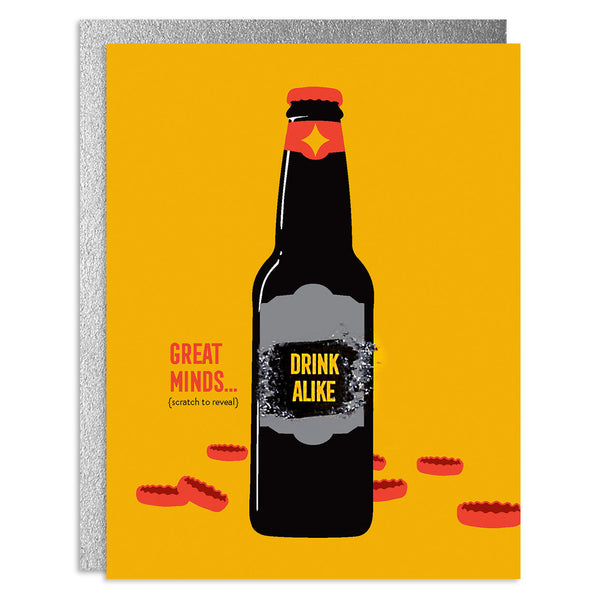 Great Minds Drink Alike Scratch-Off Greeting Card