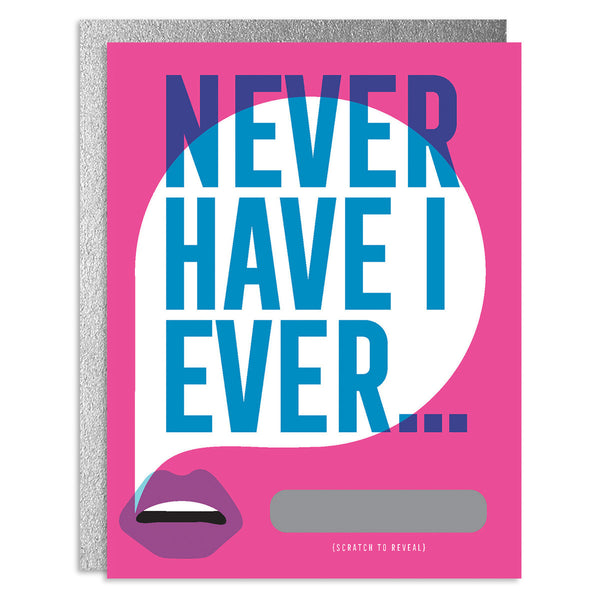 Never Have I Ever Your Bae Scratch-Off Greeting Card