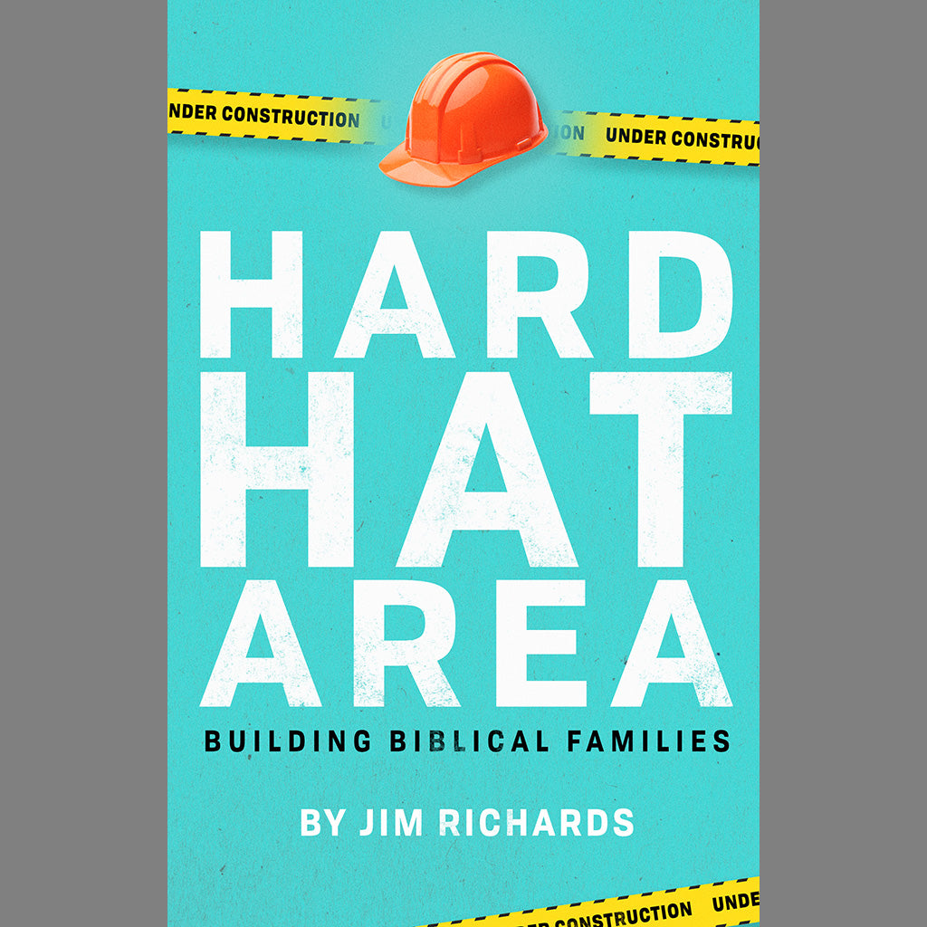 Hard Hat Area:  Building Biblical Families - case of 24