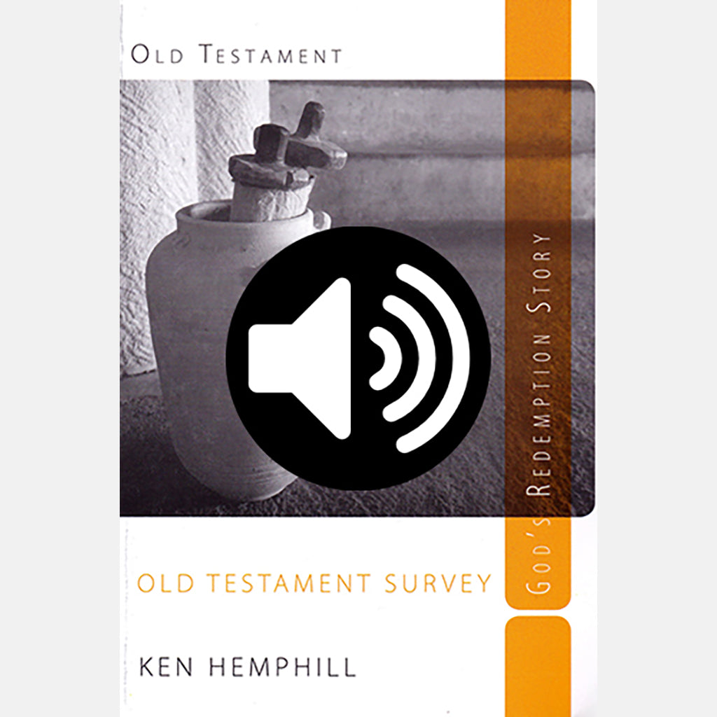 Old Testament Survey - Audio Commentary