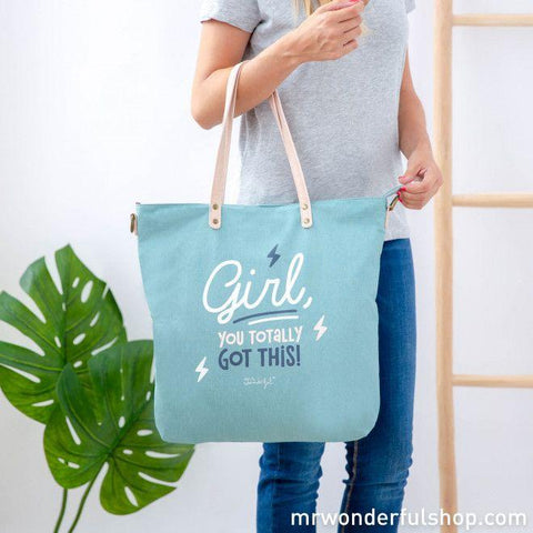Tote bag - Girl, you totally got this!