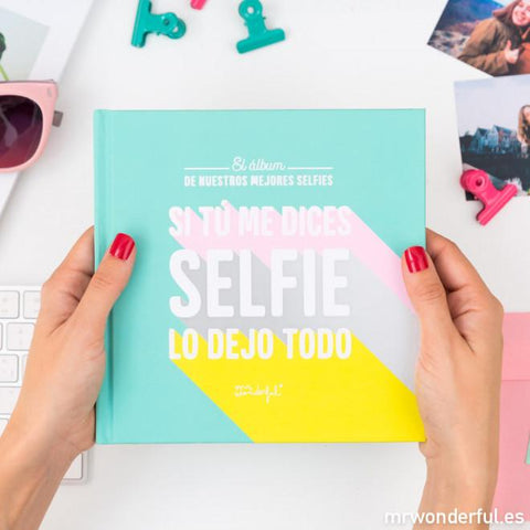 Álbum de fotos para selfies - Si tú me dices ALBUMES MR.WONDERFUL