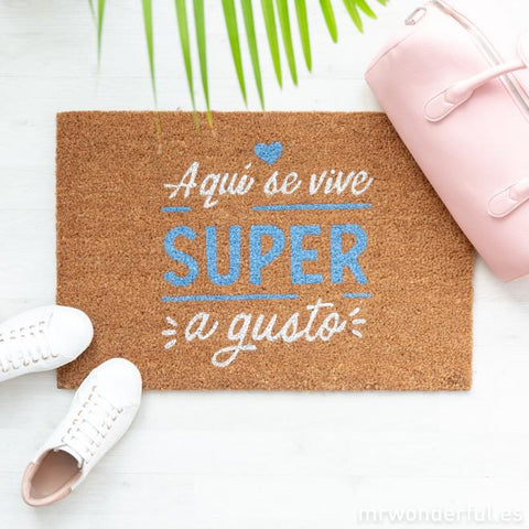 Felpudo - Aquí se vive super a gusto ARTICULOS DE ESCRITORIO MR.WONDERFUL