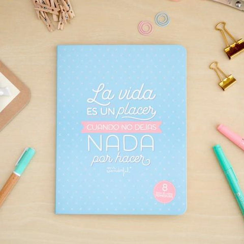Libreta de notas adhesivas - La vida es un placer cuando no dejas nada por hacer Mr. Wonderful I MR.WONDERFUL