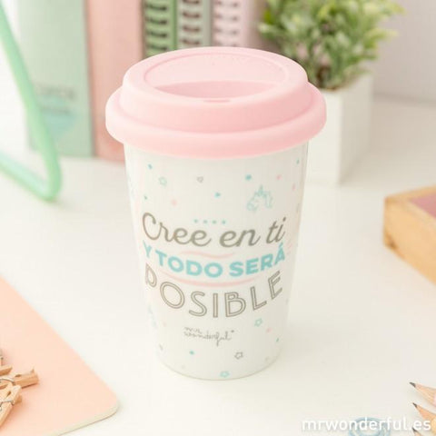 Taza De Viaje - Cree en ti y todo será posible Mr. Wonderful I MR.WONDERFUL