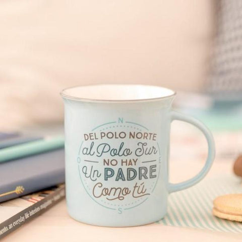 "Taza ""Del Polo Norte al Polo Sur no hay un padre como tú"" Mr. Wonderful MR.WONDERFUL- Depto51"