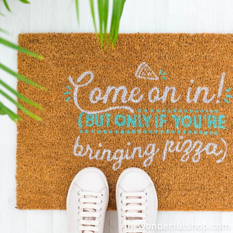 Felpudo - Come on in! ( But only if you're bringing pizza) Mr. Wonderful I MR.WONDERFUL