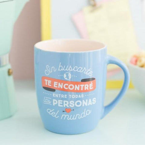 Taza - Sin buscarte te encontré entre todas las personas del mundo Mr. Wonderful MR.WONDERFUL- Depto51