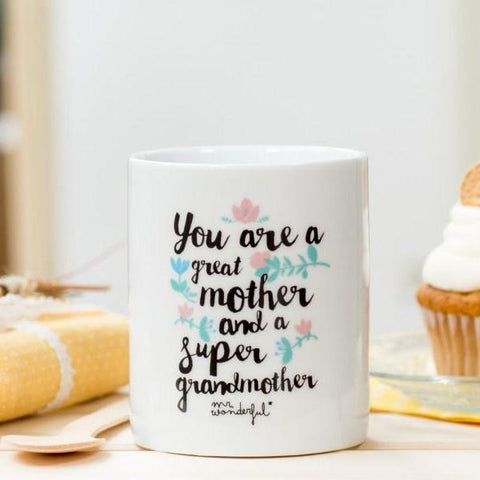 "Taza ""You are a great mother and a super grandmother"" Mr. Wonderful"