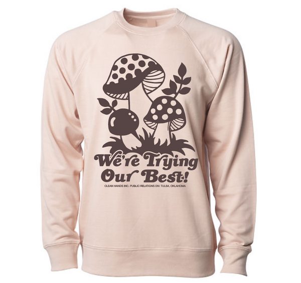 We're Trying Crewneck