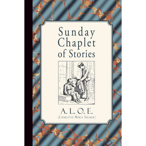 Sunday Chaplet of Stories by A.L.O.E. (ePub)