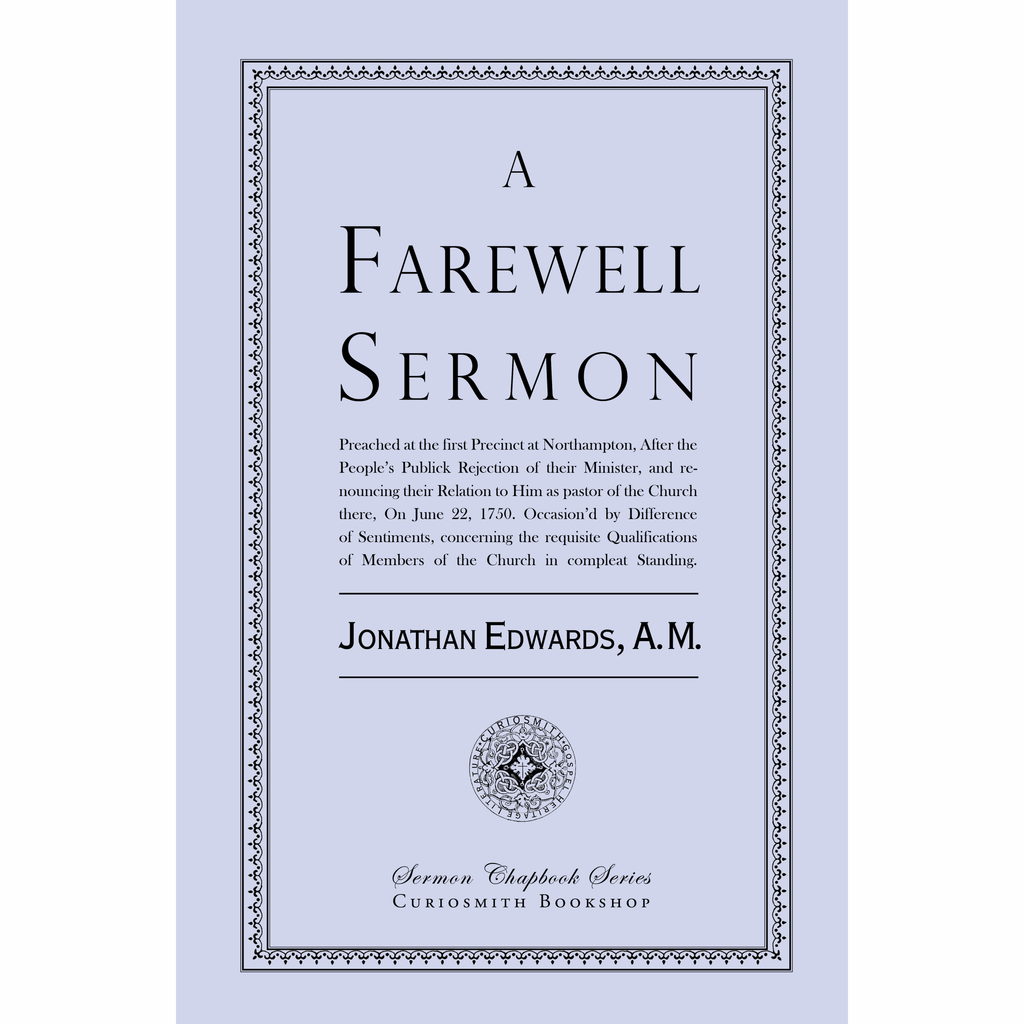 A Farewell Sermon by Jonathan Edwards