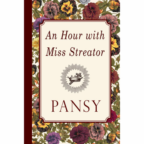 An Hour with Miss Streator by Pansy
