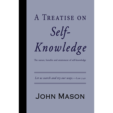 A Treatise on Self-Knowldge by John Mason
