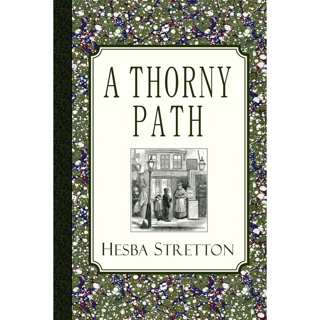 A Thorny Path by Hesba Stretton