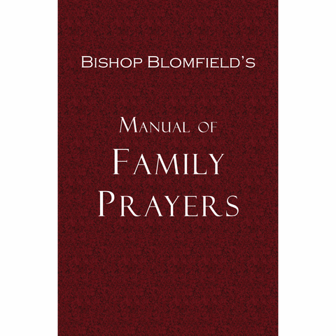 Bishop Blomfields' Manuel of Family Prayers