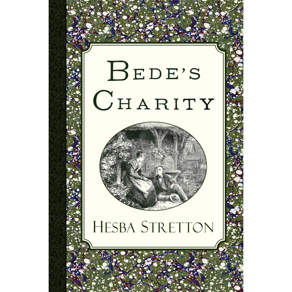 Bede's Charity by Hesba Stretton