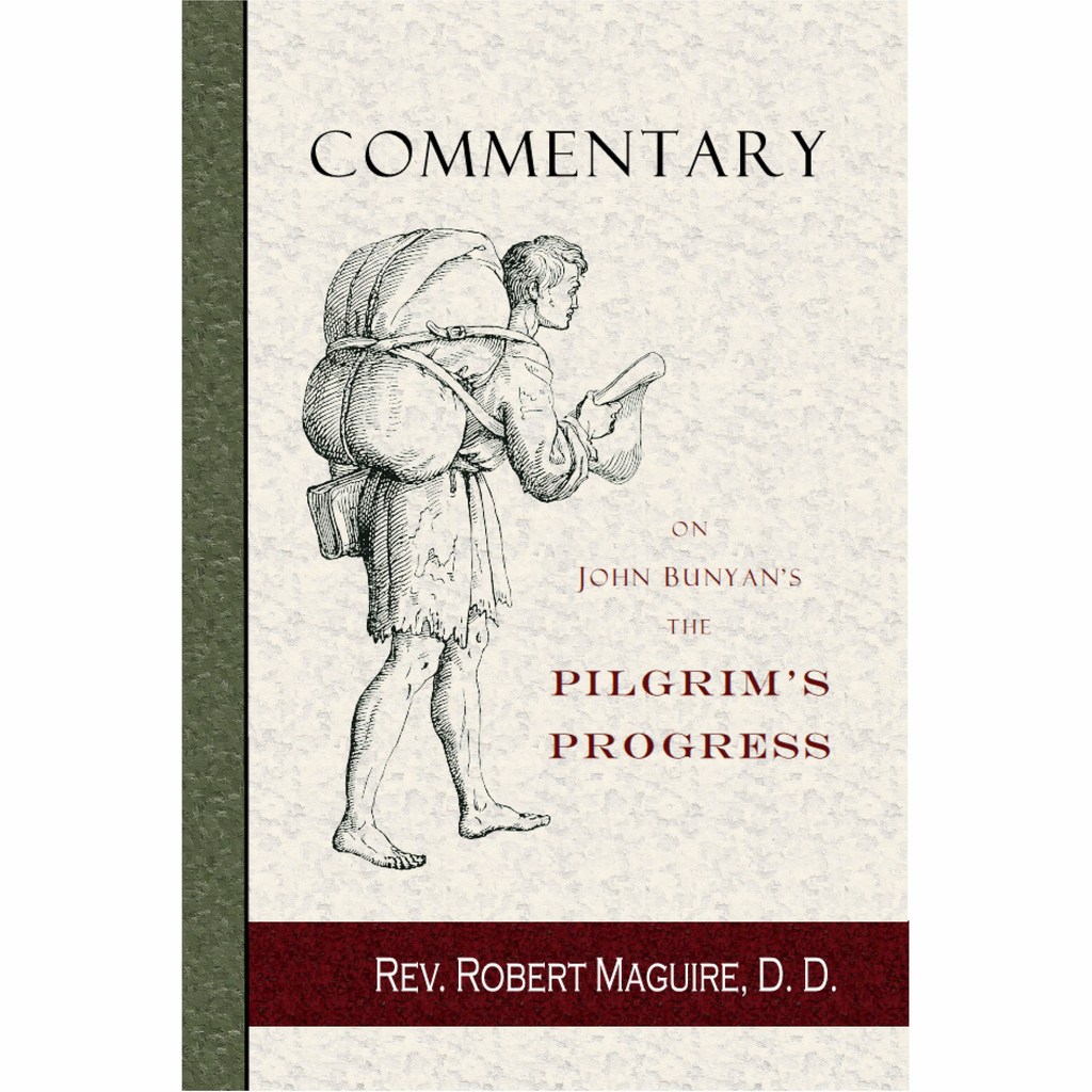 Commentary on John Bunyan's The Pilgrim's Progress by Robert Maguire
