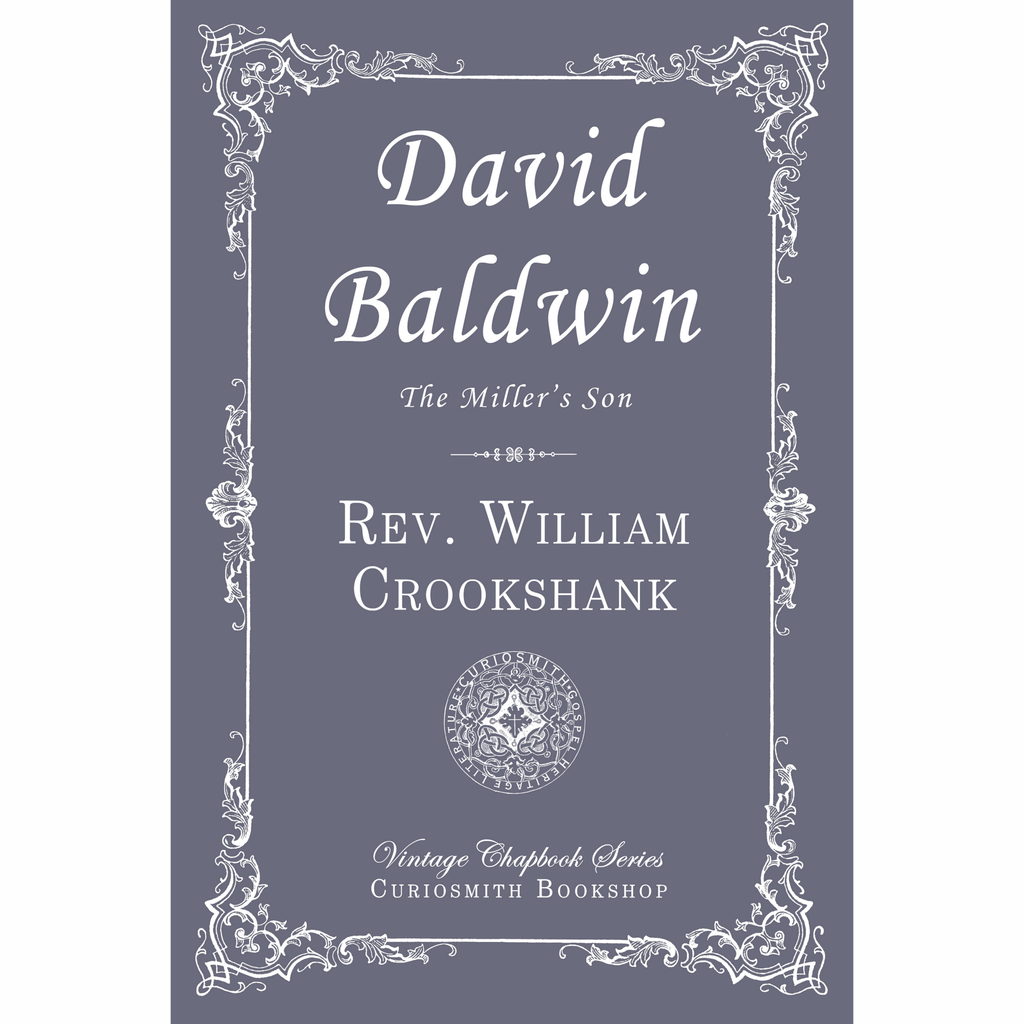 David Baldwin: The Miller's Son by William Crookshank