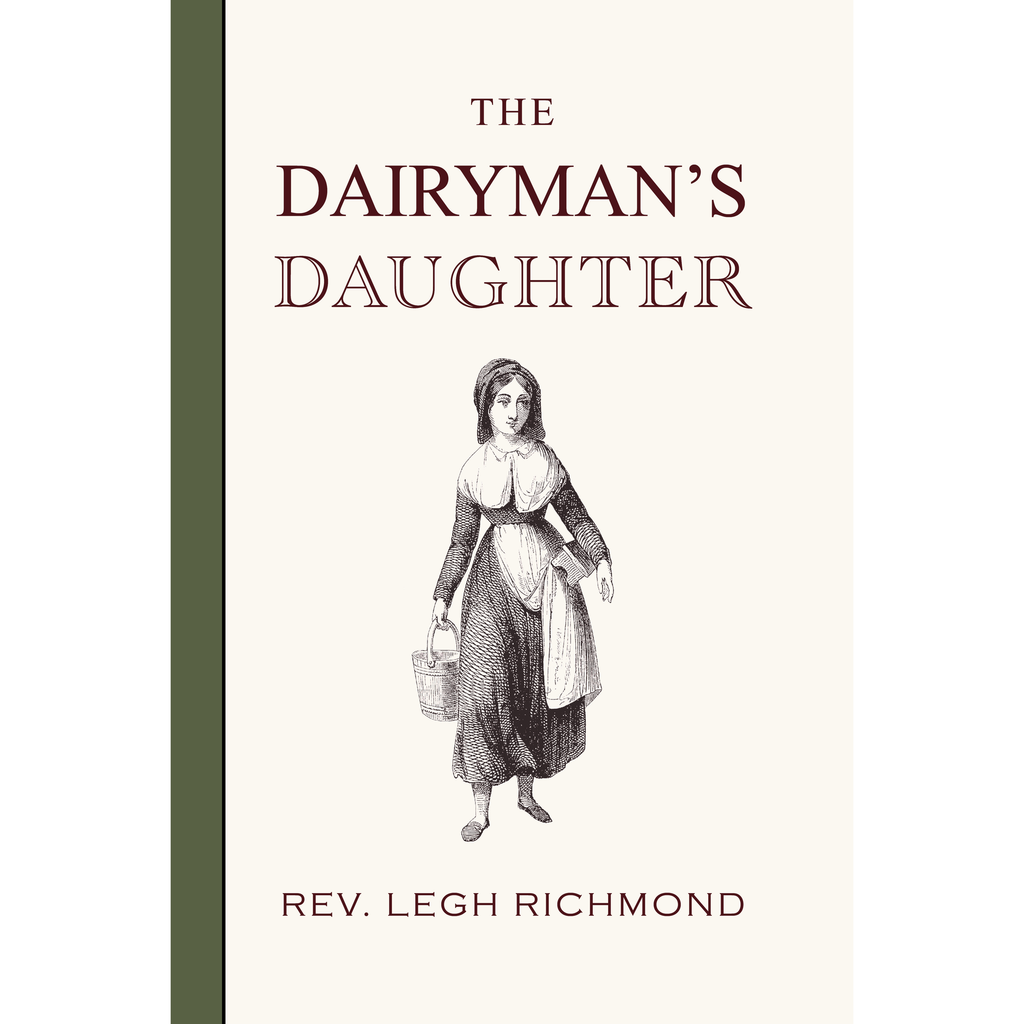 The Dairyman's Daughter by Legh Richmond