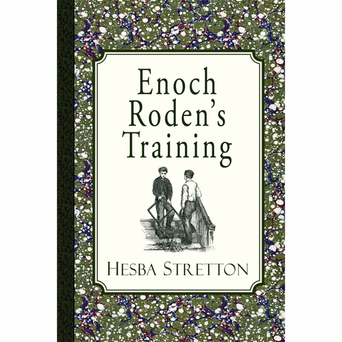 Enoch Roden's Training by Hesba Stretton