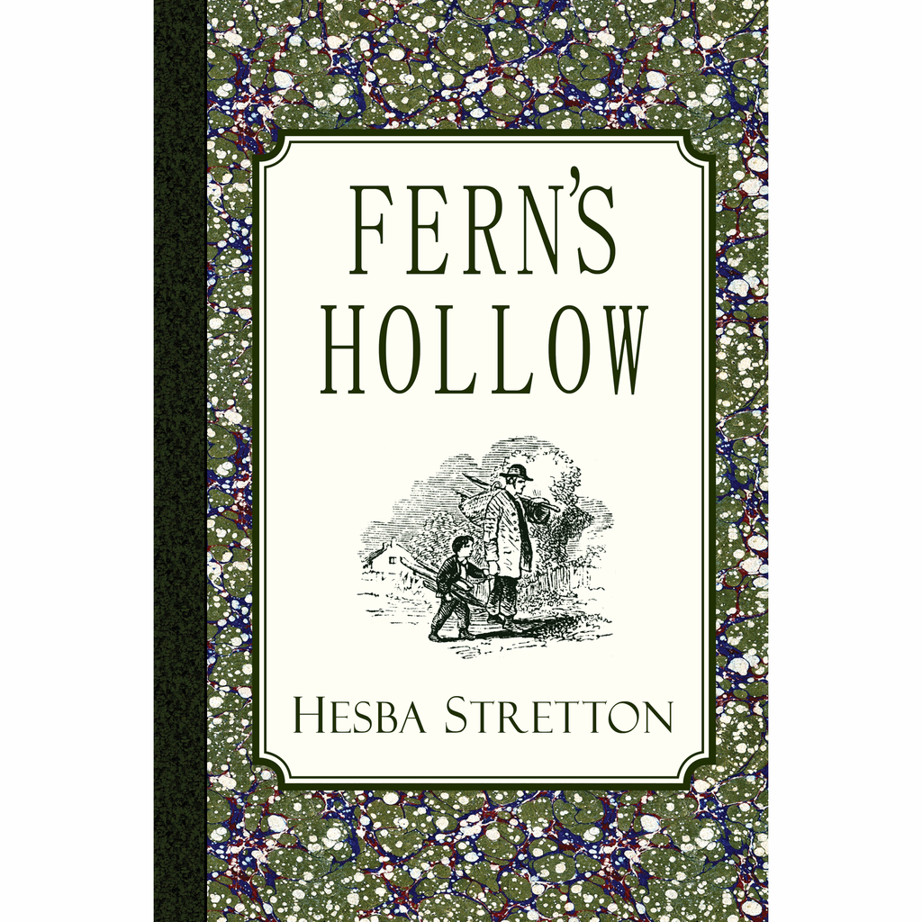 Fern's Hollow by Hesba Stretton