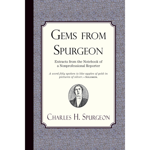 Gems from Spurgeon by Charles Spurgeon