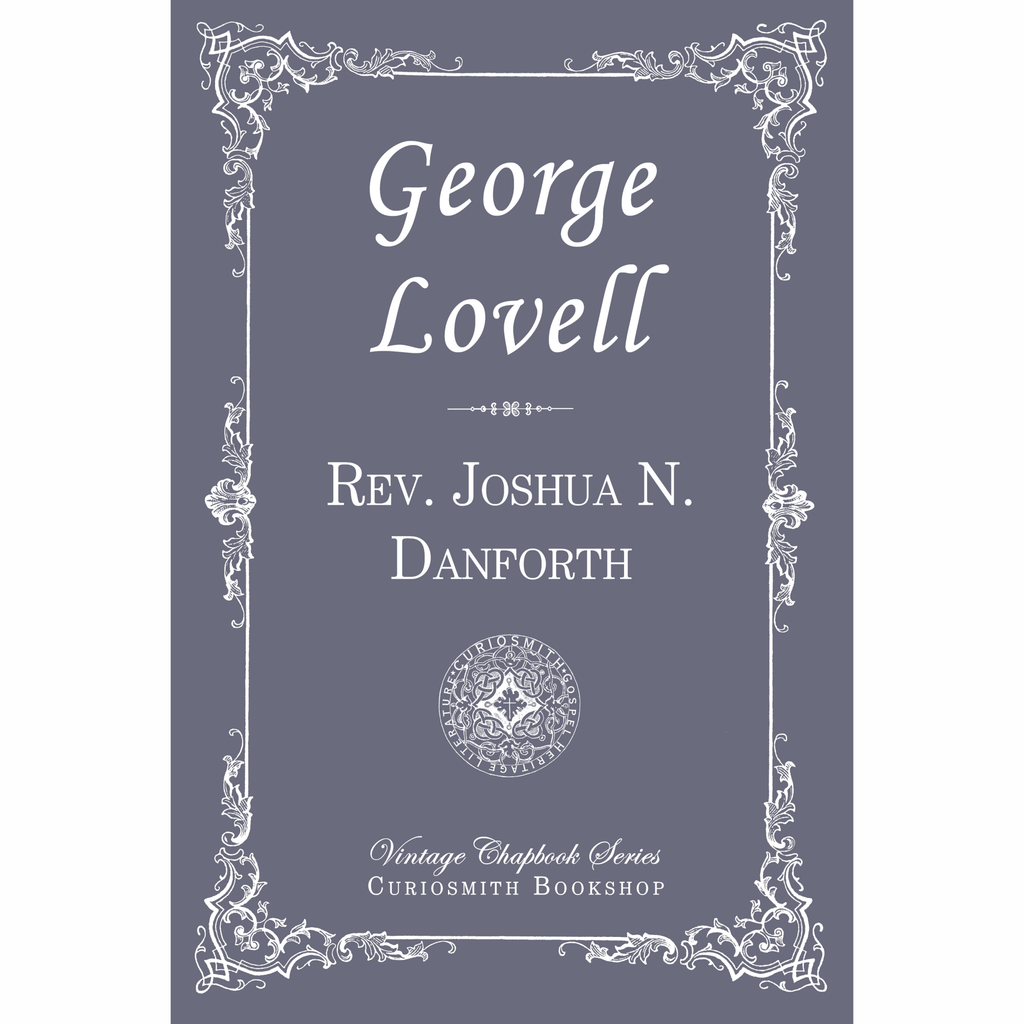 George Lovell by Joshua N. Danforth