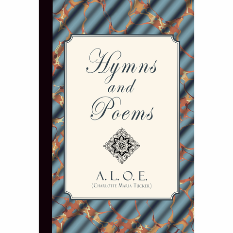 Hymns and Poems by A.L.O.E.