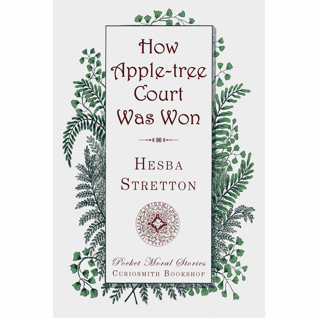 How Apple-tree Court Was Won by Hesba Stretton